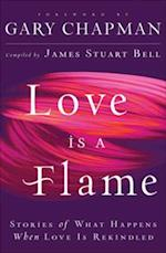 Love Is A Flame af James Stuart Bell