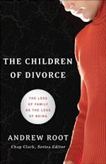 Children of Divorce (Youth, Family, and Culture)