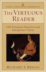 Virtuous Reader (Studies in Theological Interpretation) (Studies in Theological Interpretation)