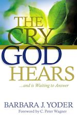 Cry God Hears af Barbara J. Yoder