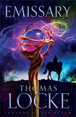 Emissary (Legends of the Realm Book #1) (Legends of the Realm)