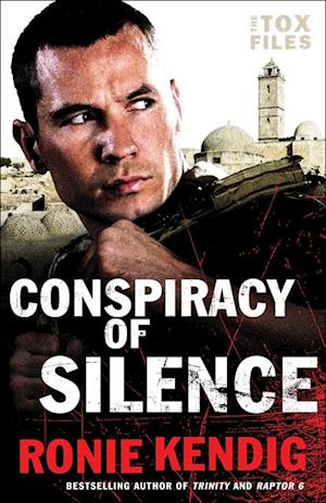 Conspiracy of Silence (The Tox Files Book #1) af Ronie Kendig