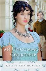 Uncommon Courtship (Hawthorne House Book #3)