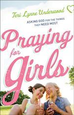 Praying for Girls af Teri Lynne Underwood