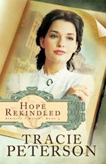 Hope Rekindled (Striking a Match Book #3) af Tracie Peterson