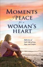 Moments of Peace for a Woman's Heart