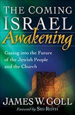Coming Israel Awakening af James W Goll