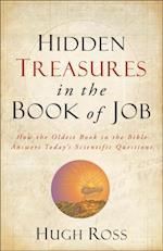 Hidden Treasures in the Book of Job (Reasons to Believe) (Reasons to Believe)
