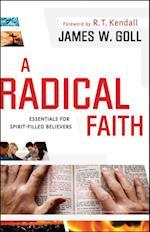 Radical Faith af James W Goll