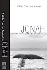 Walk Thru the Book of Jonah (Walk Thru the Bible Discussion Guides) (Walk Thru the Bible Discussion Guides)