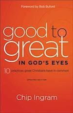 Good to Great in God's Eyes af Chip Ingram