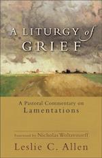 Liturgy of Grief