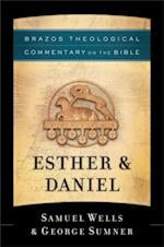 Esther & Daniel (Brazos Theological Commentary on the Bible) af George Sumner