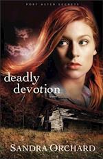 Deadly Devotion (Port Aster Secrets Book #1) af Sandra Orchard