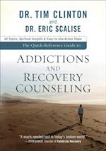 Quick-Reference Guide to Addictions and Recovery Counseling