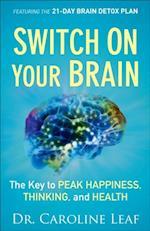 Switch On Your Brain af Dr Caroline Leaf