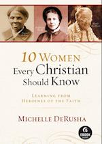 10 Women Every Christian Should Know (Ebook Shorts) af Michelle Derusha