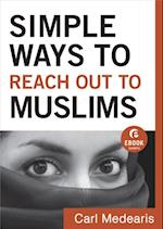 Simple Ways to Reach Out to Muslims (Ebook Shorts) af Carl Medearis