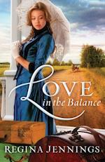 Love in the Balance (Ladies of Caldwell County Book #2) af Regina Jennings