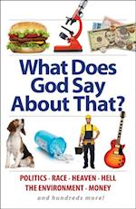 What Does God Say About That?