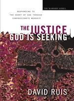 Justice God Is Seeking (The Worship Series) af David Ruis