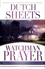 Watchman Prayer af Dutch Sheets