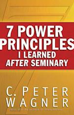7 Power Principles I Learned After Seminary af C Peter Wagner