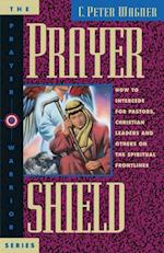 Prayer Shield af C Peter Wagner