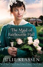 Maid of Fairbourne Hall