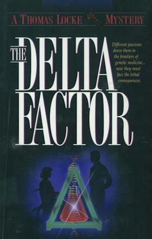 Delta Factor (Thomas Locke Mystery Book #1) af Thomas Locke