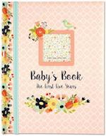 Baby's Book Floral Design the First Five Years
