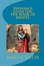 Reference Guide for the Book of Danial