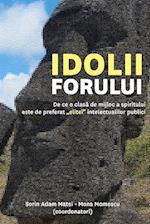 Idolii Forului af Sorin Adam Matei, Mona Momescu, Dr Mona Momescu