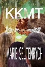 Kkmt Mystery at the Old Queenslander af Marie Seltenrych