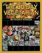 The 30-Day Vegetarian af Nancy Parker