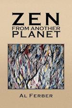 Zen From Another Planet af Al Ferber