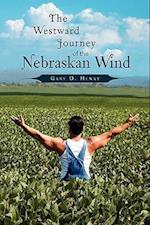 The Westward Journey of the Nebraskan Wind af Gary D. Henry