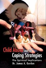 Child Abuse and the Coping Strategies af Dr. James A. Gordon