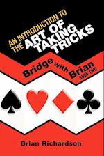 An Introduction to the Art of Taking Tricks