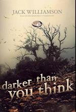 Darker Than You Think af Jack Williamson, Ray Porter