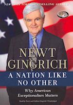 A Nation Like No Other af Newt Gingrich