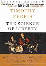 The Science of Liberty af Timothy Ferris