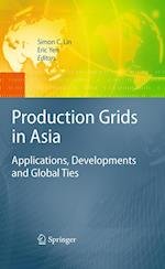 Production Grids in Asia : Applications, Developments and Global Ties