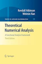 Theoretical Numerical Analysis: A Functional Analysis Framework