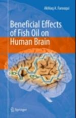 Beneficial Effects of Fish Oil on Human Brain af Akhlaq A. Farooqui