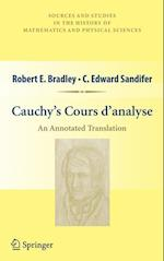 Cauchy S Cours D Analyse: An Annotated Translation af Robert E. Bradley, Augustin Louis Cauchy, C. Edward Sandifer