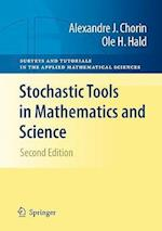 Stochastic Tools in Mathematics and Science (Surveys And Tutorials in the Applied Mathematical Sciences, nr. 1)