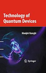 Technology of Quantum Devices af Manijeh Razeghi