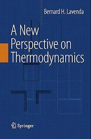 A New Perspective on Thermodynamics