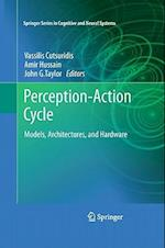 Perception-Action Cycle (Springer Series in Cognitive and Neural Systems)